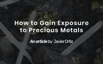 How to Gain Exposure to Precious Metals