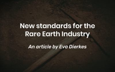 New standards for the Rare Earth Industry