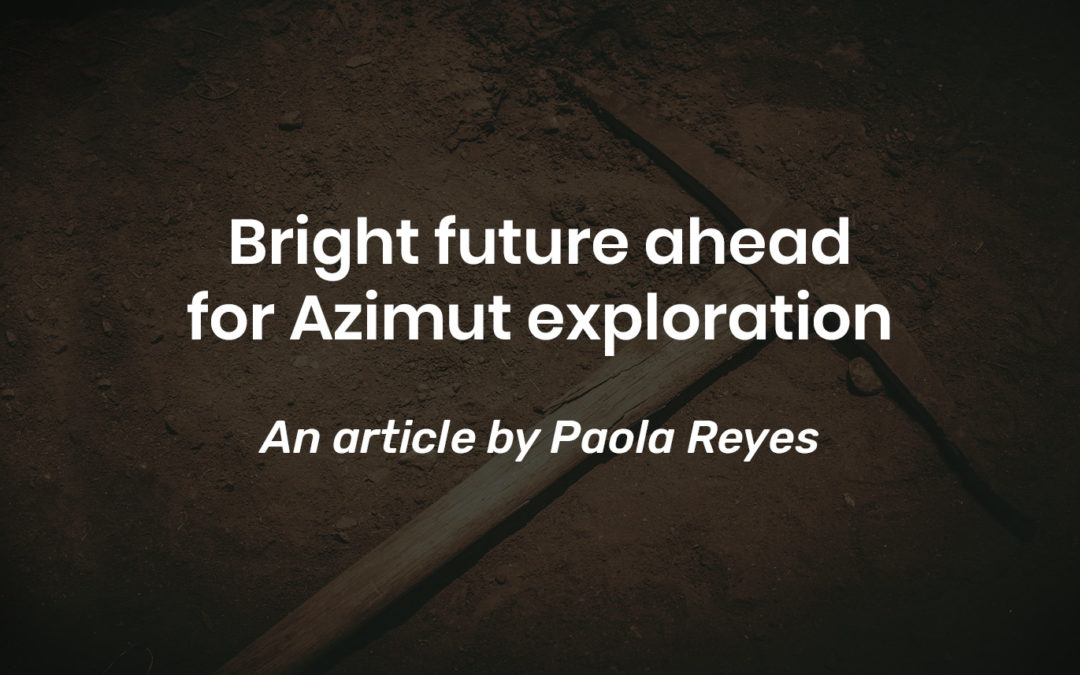 Bright future ahead for Azimut exploration