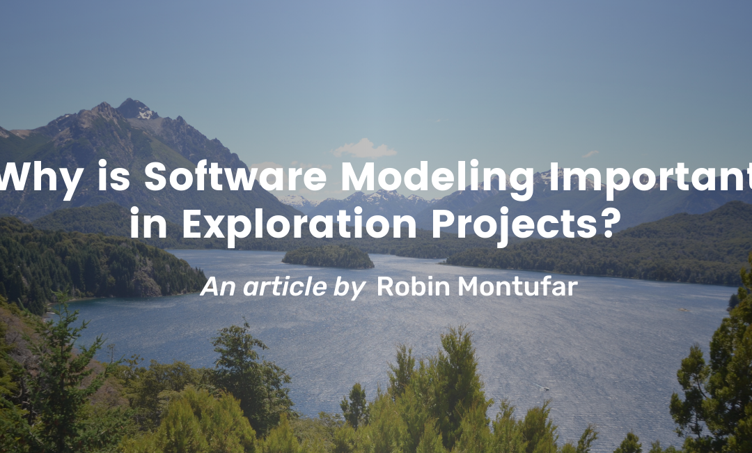 Why is Software Modeling Important in Geological Exploration Projects?