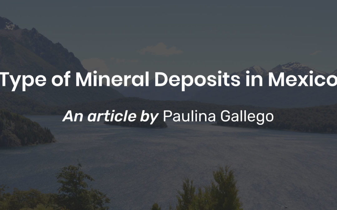 Type of mineral deposits in Mexico