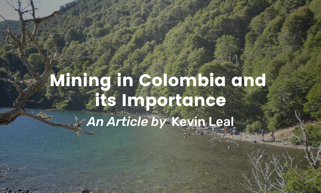 Mining in Colombia and its Importance